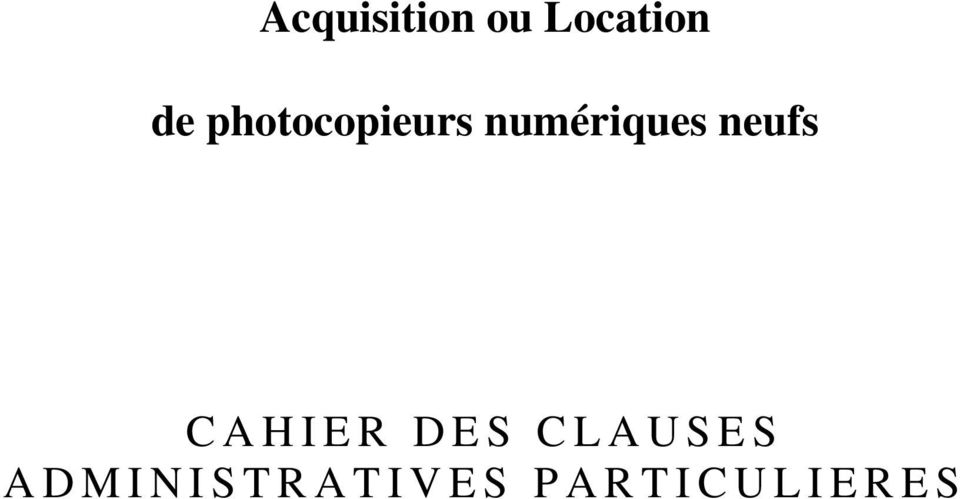 neufs CAHIER DES CLAUSES