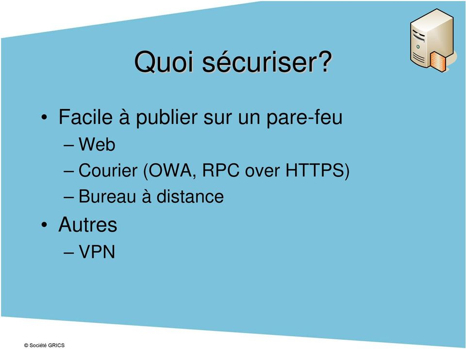 (OWA, RPC over HTTPS)