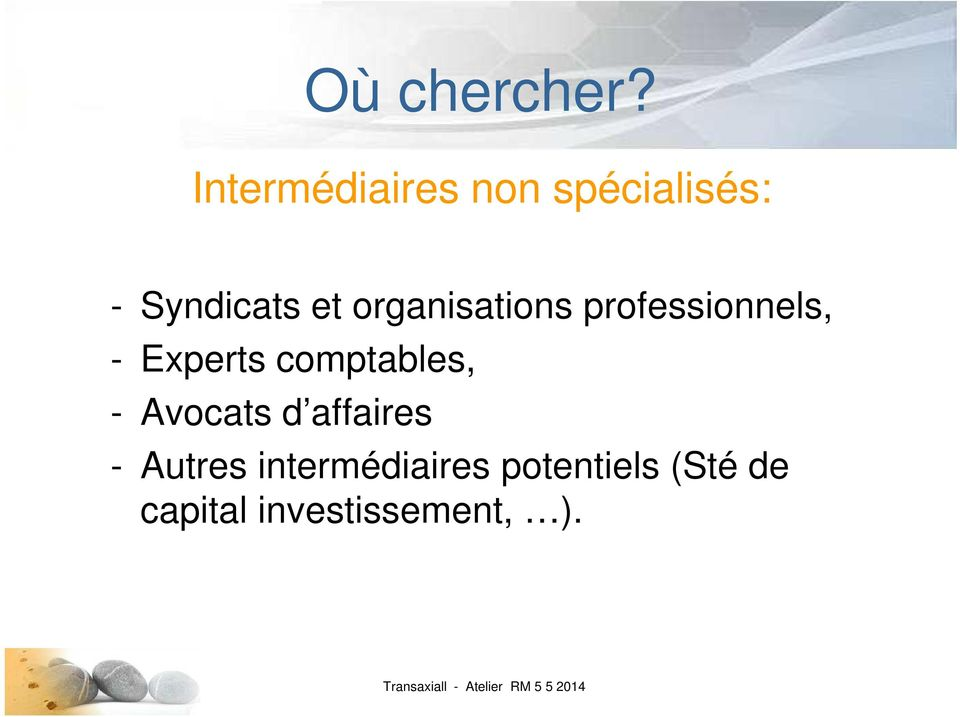 organisations professionnels, - Experts comptables, -