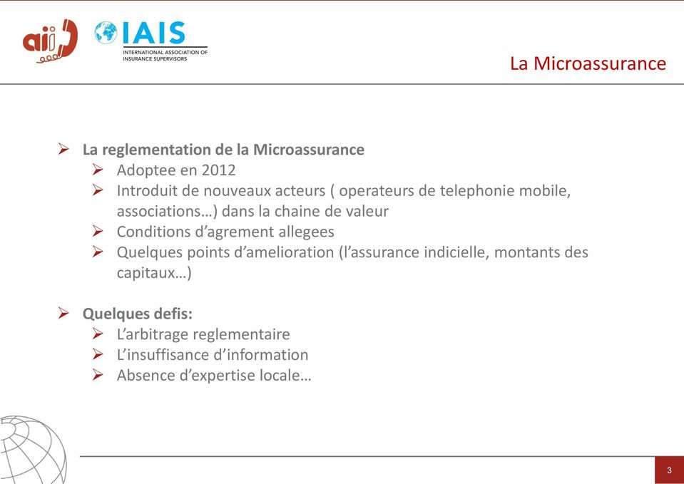 agrement allegees Quelques points d amelioration (l assurance indicielle, montants des capitaux