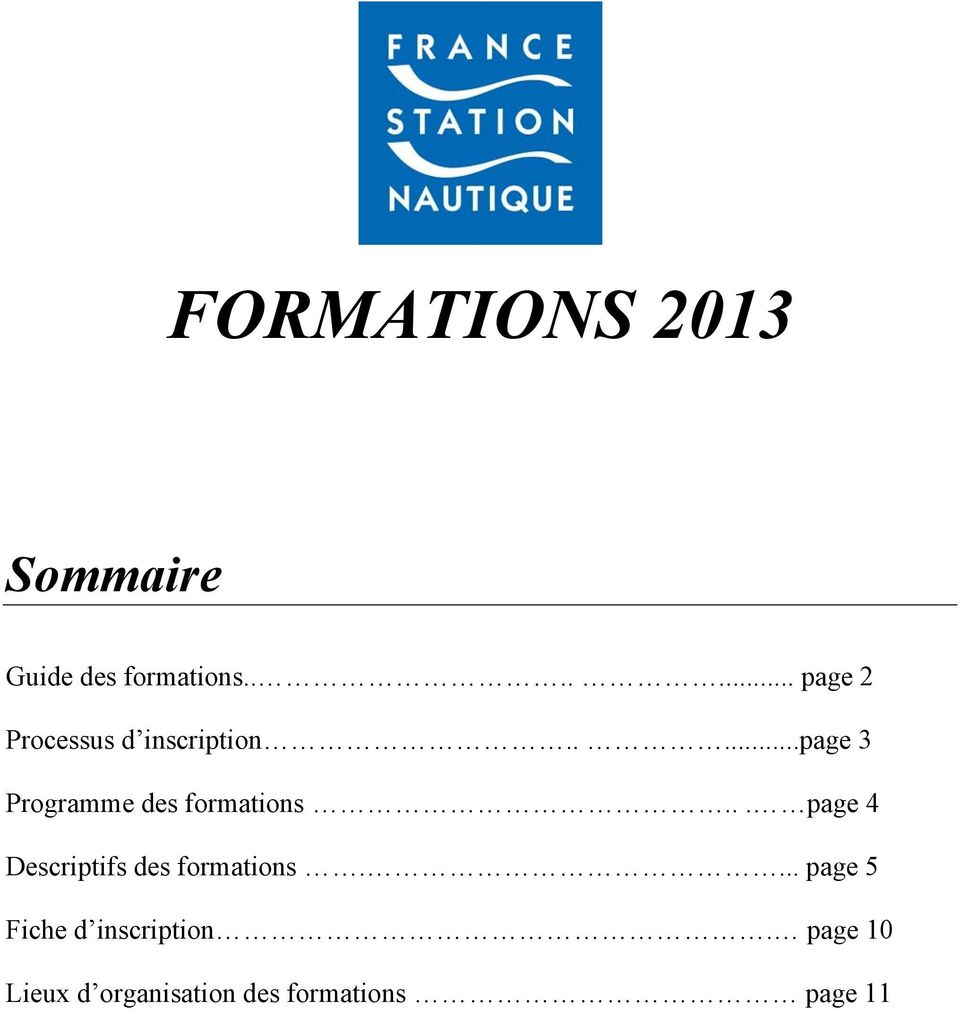 ....page 3 Programme des formations.