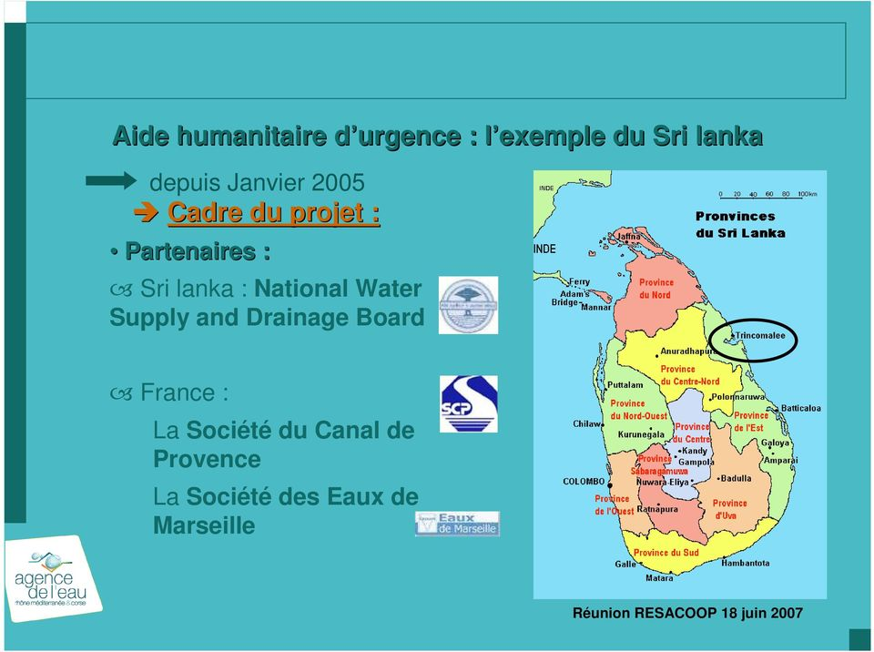 lanka : National Water Supply and Drainage Board France :