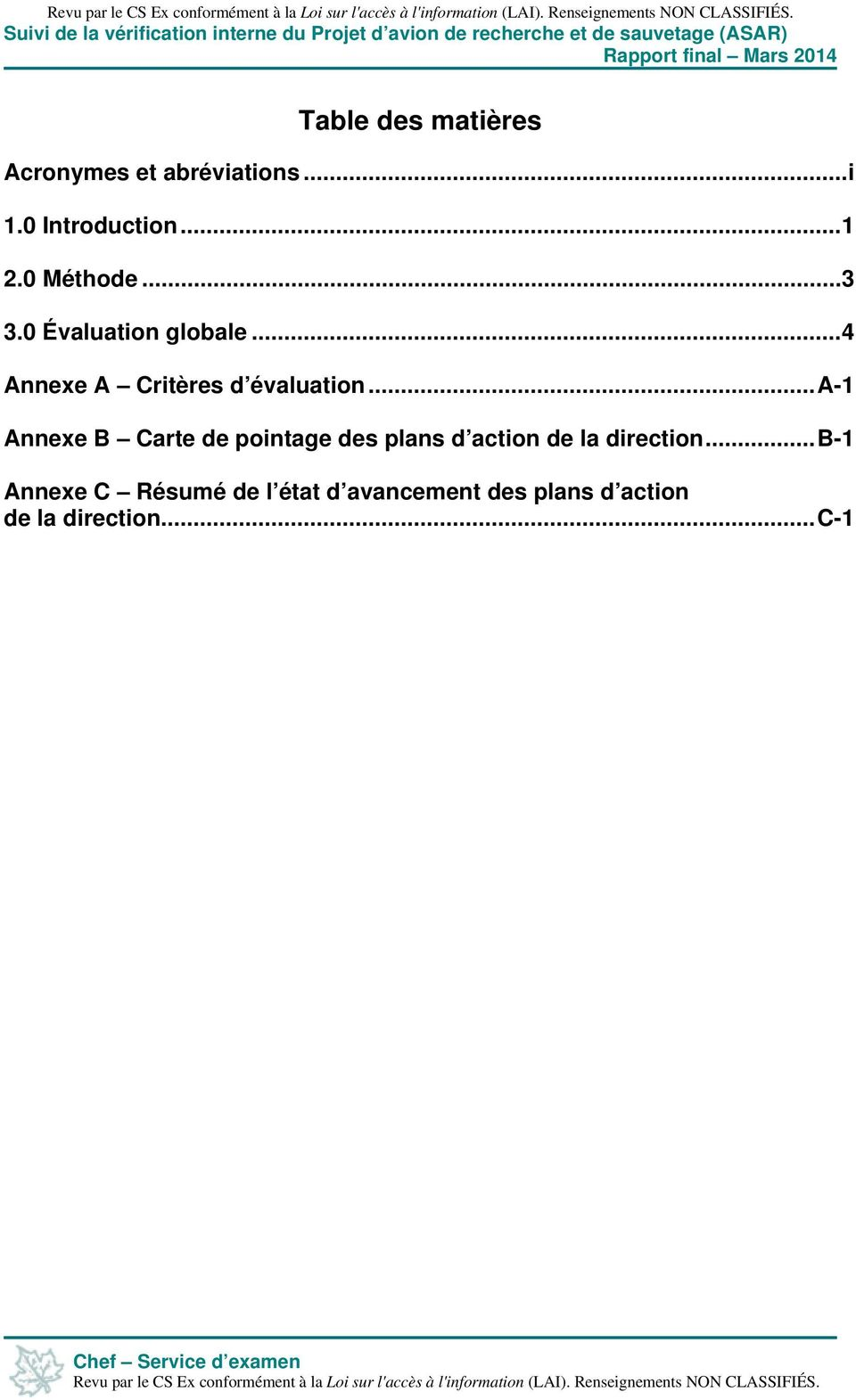 ..a-1 Annexe B Carte de pointage des plans d action de la direction.