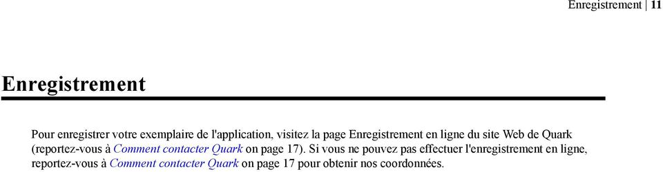 Comment contacter Quark on page 17).