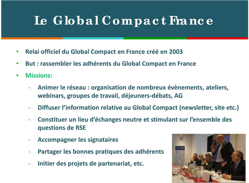 Diffuser l information relative au Global Compact (newsletter, site etc.