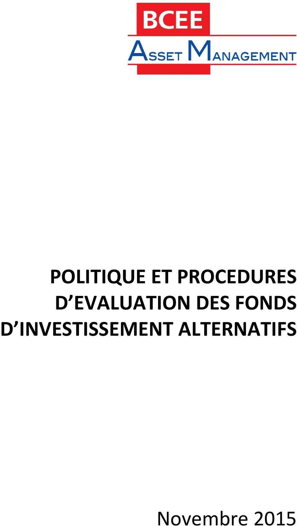 EVALUATION DES FONDS D