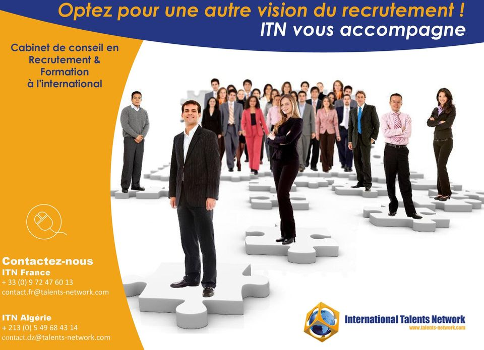 l'international Contactez-nous ITN France + 33 (0) 9 72 47 60 13