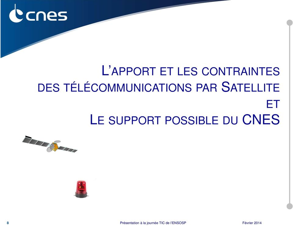LE SUPPORT POSSIBLE DU CNES 8