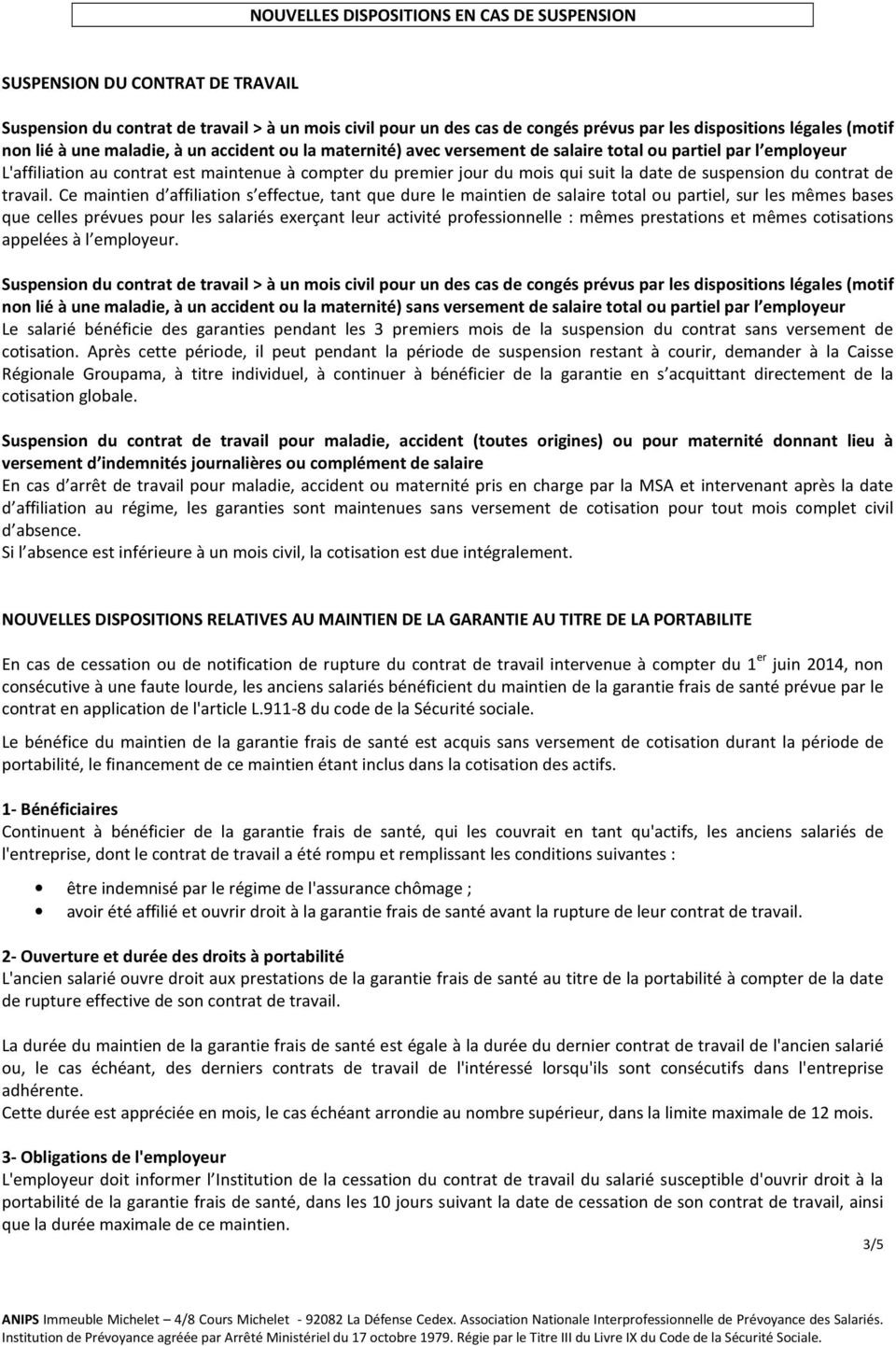 date de suspension du contrat de travail.