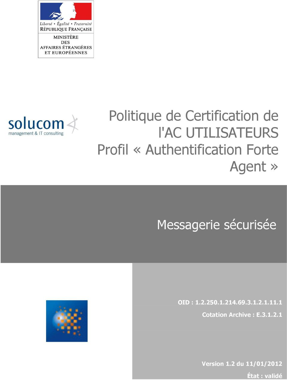 «Authentification Forte Agent»