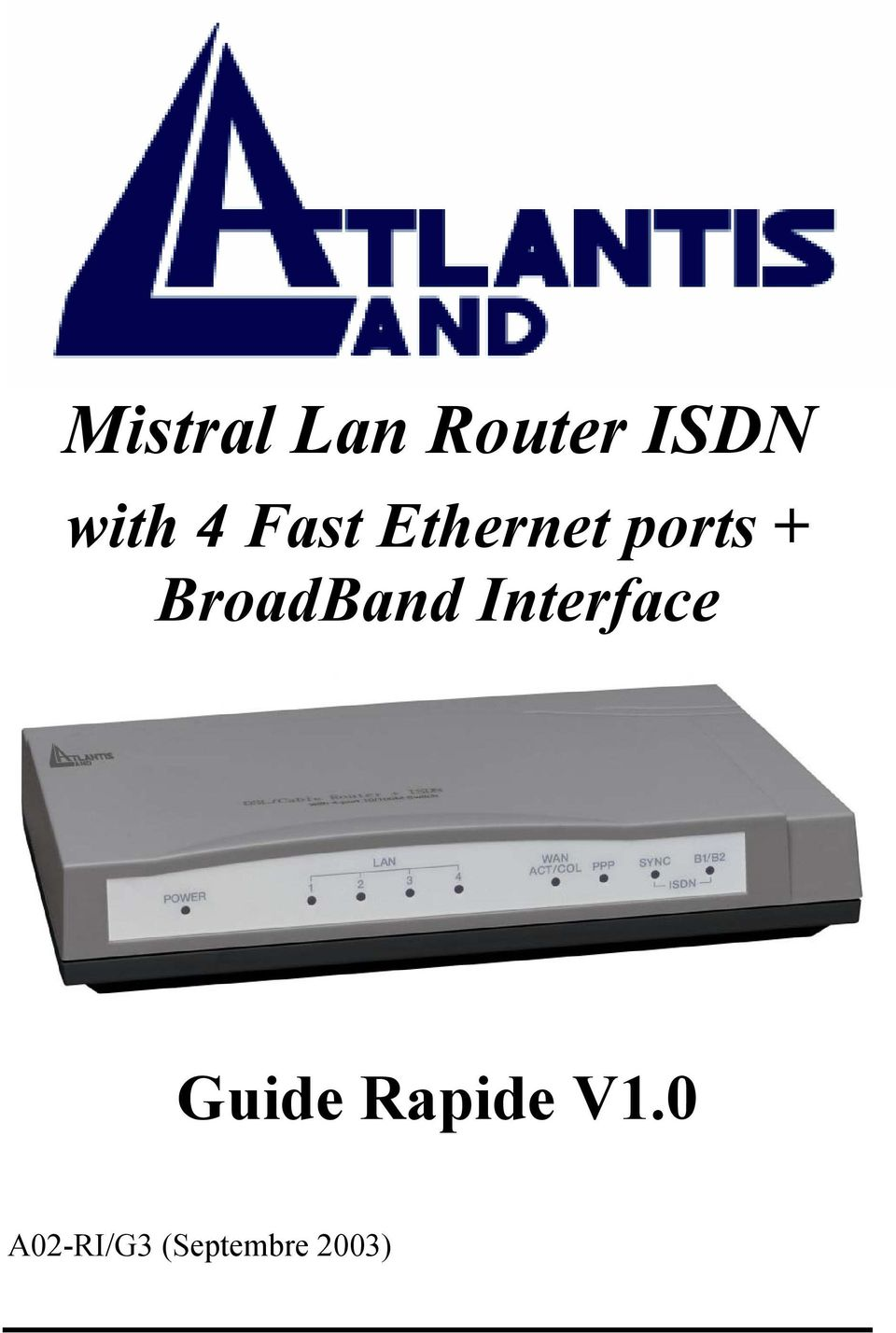BroadBand Interface Guide
