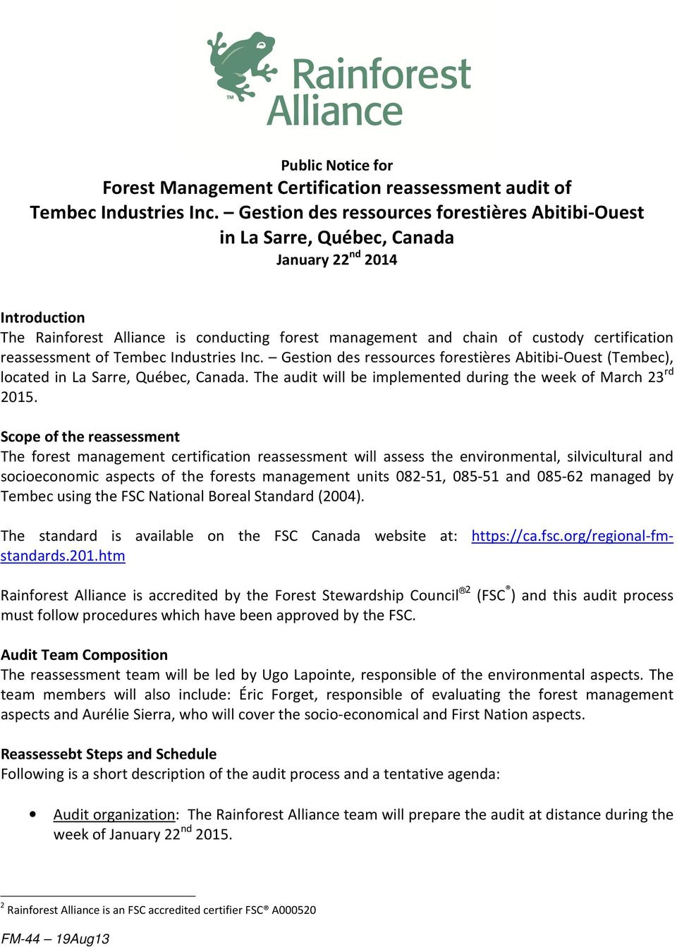 reassessment of Tembec Industries Inc. Gestion des ressources forestières Abitibi-Ouest (Tembec), located in La Sarre, Québec, Canada.