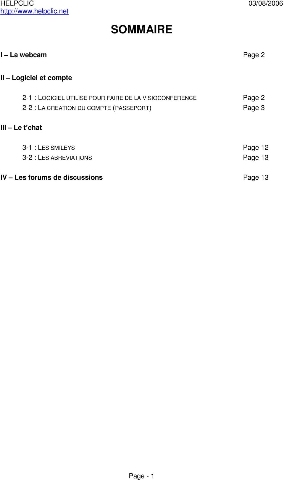 COMPTE (PASSEPORT) Page 3 III Le t chat 3-1 : LES SMILEYS Page 12
