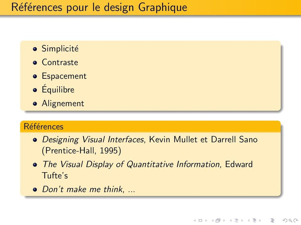 Interfaces, Kevin Mullet et Darrell Sano (Prentice-Hall, 1995) The