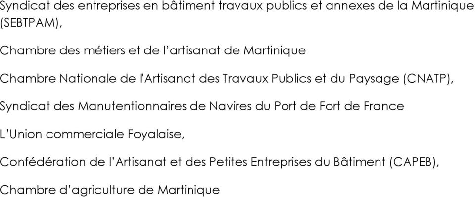 (CNATP), Syndicat des Manutentionnaires de Navires du Port de Fort de France L Union commerciale Foyalaise,