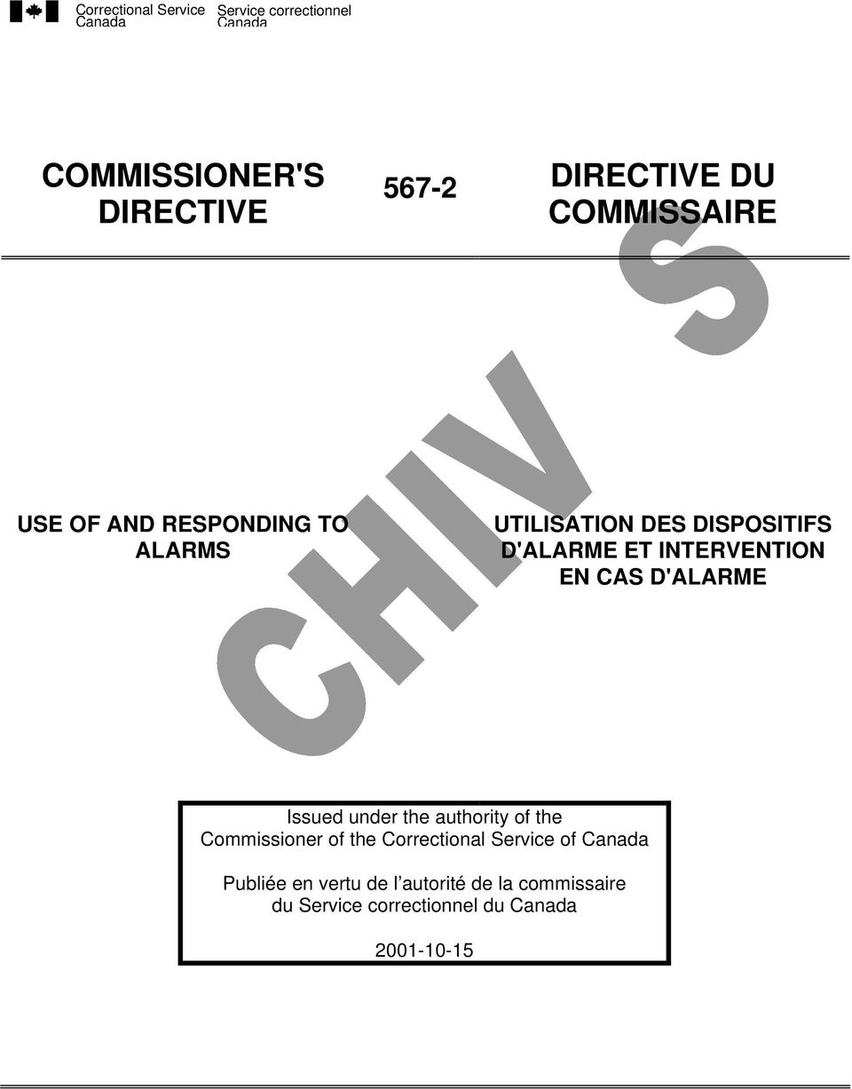 EN CAS D'ALARME Issued under the authority of the Commissioner of the
