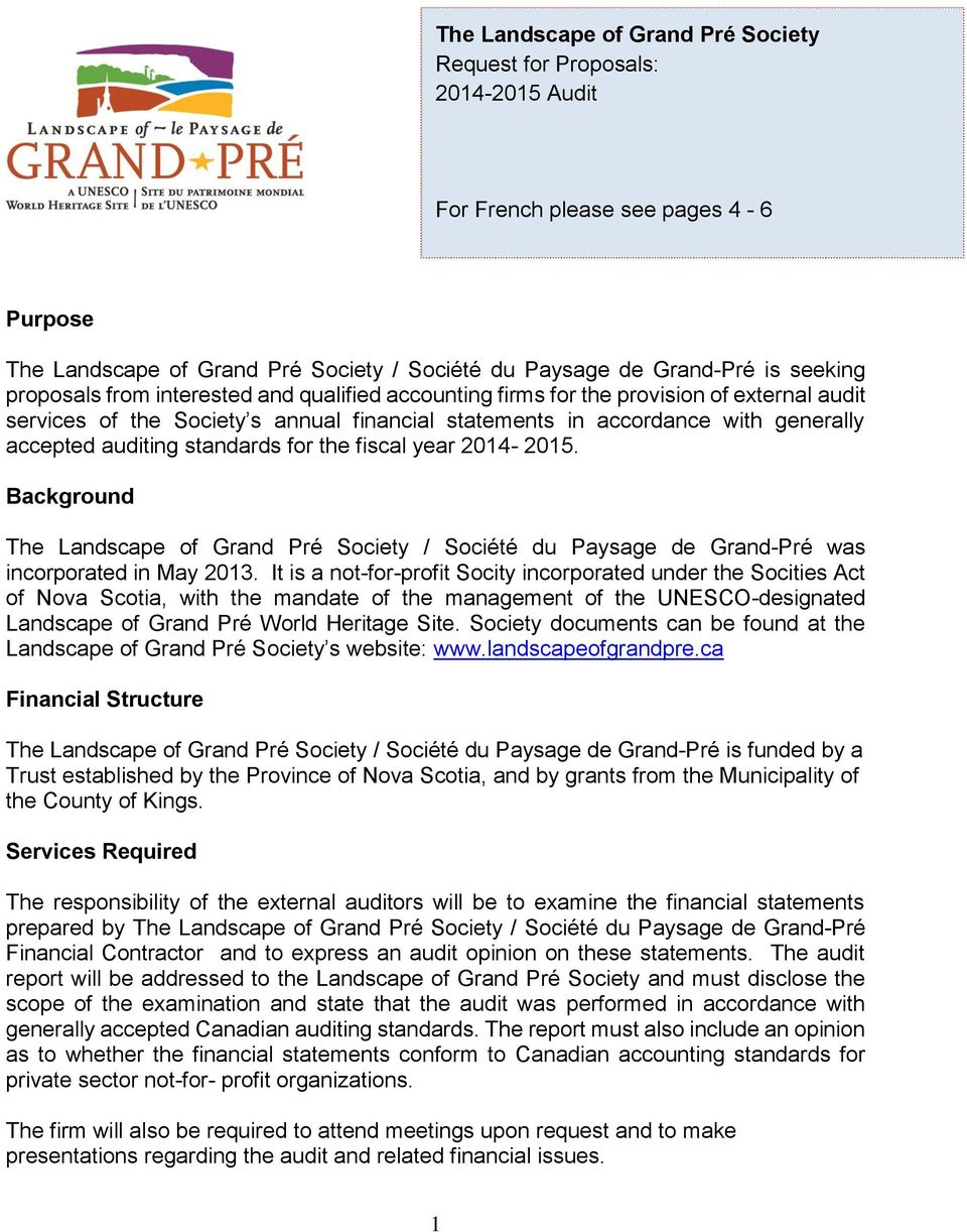 standards for the fiscal year 2014-2015. Background The Landscape of Grand Pré Society / Société du Paysage de Grand-Pré was incorporated in May 2013.