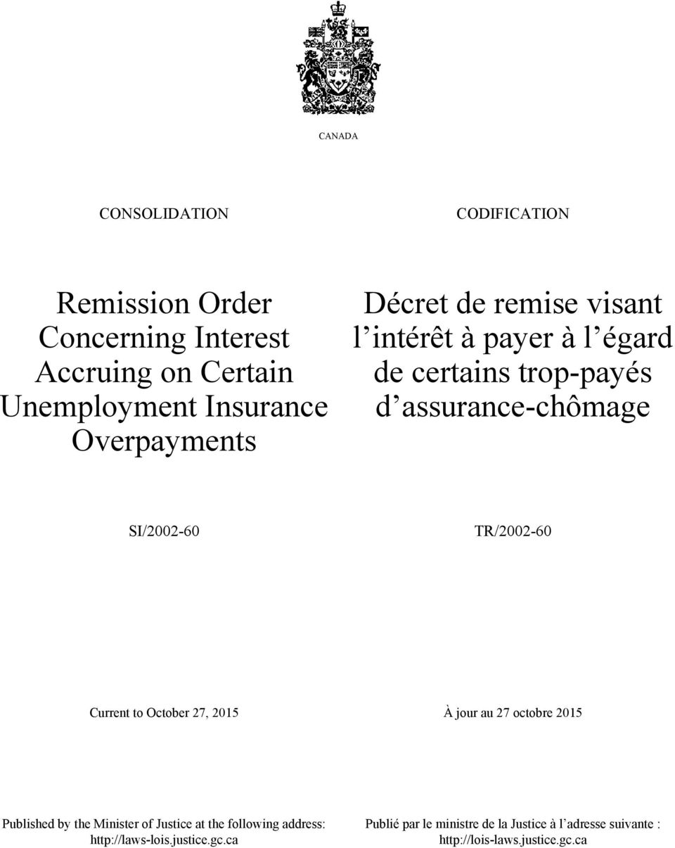 TR/2002-60 Current to October 27, 2015 À jour au 27 octobre 2015 Published by the Minister of Justice at the following