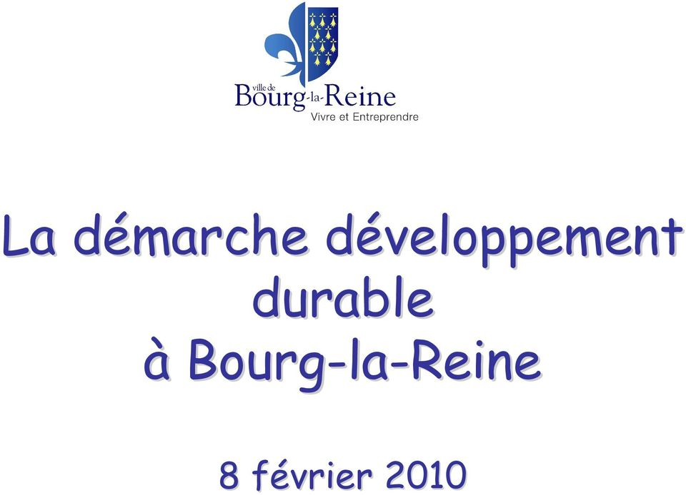 durable à Bourg-la
