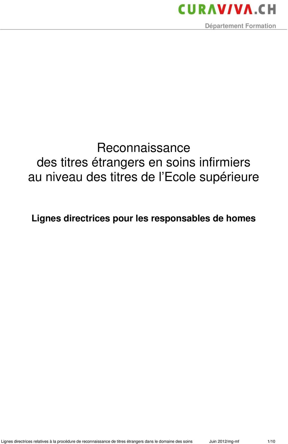 de homes Lignes directrices relatives à la procédure de