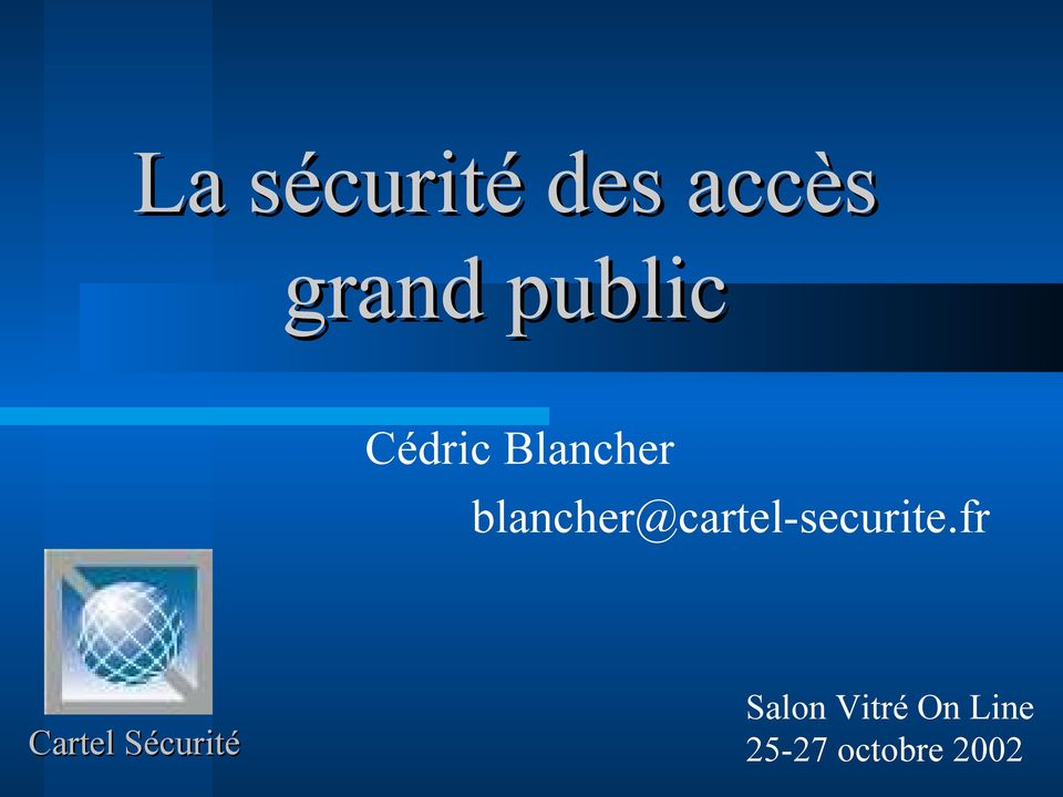 blancher@cartel-securite.