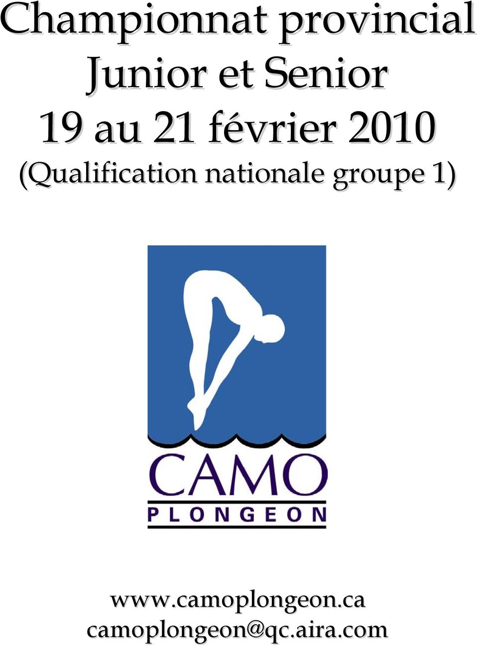 (Qualification nationale groupe 1)