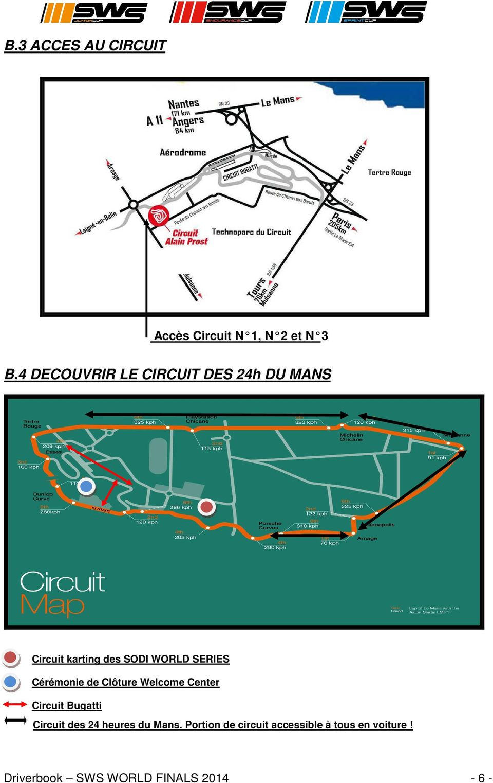 SERIES Cérémonie de Clôture Welcome Center Circuit Bugatti Circuit des 24