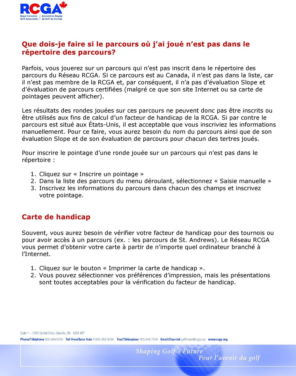 son site Internet ou sa carte de pointages peuvent afficher).