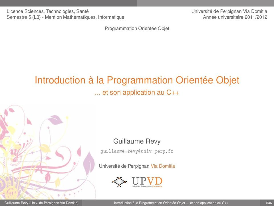 Objet... et son application au C++ Guillaume Revy guillaume.revy@univ-perp.
