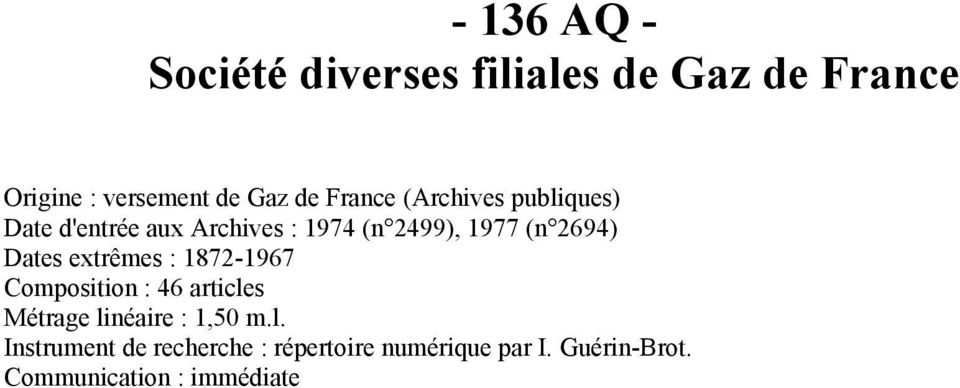 Dates extrêmes : 1872-1967 Composition : 46 article