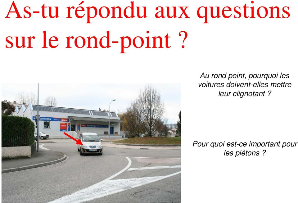 sur le rond-point?