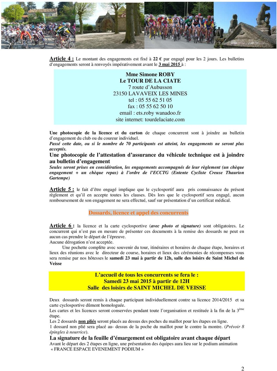 62 50 10 email : ets.roby wanadoo.fr site internet: tourdelaciate.