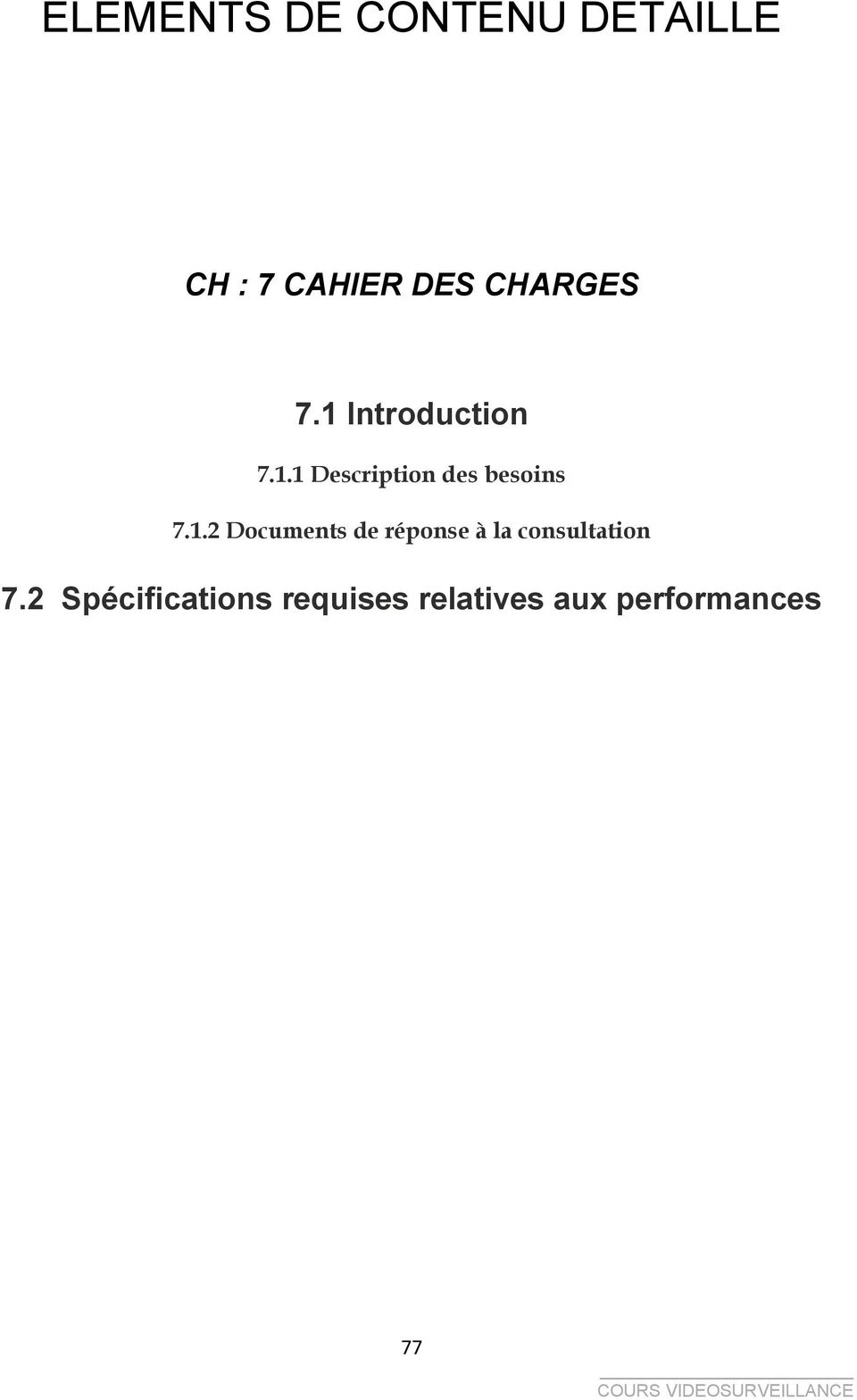 1.2 Documents de réponse à la consultation 7.