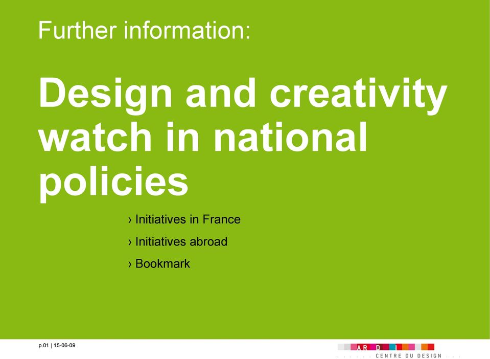 policies Initiatives in France