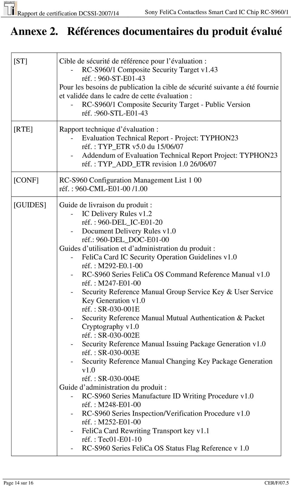 :960-STL-E01-43 [RTE] Rapport technique d évaluation : - Evaluation Technical Report - Project: TYPHON23 réf. : TYP_ETR v5.