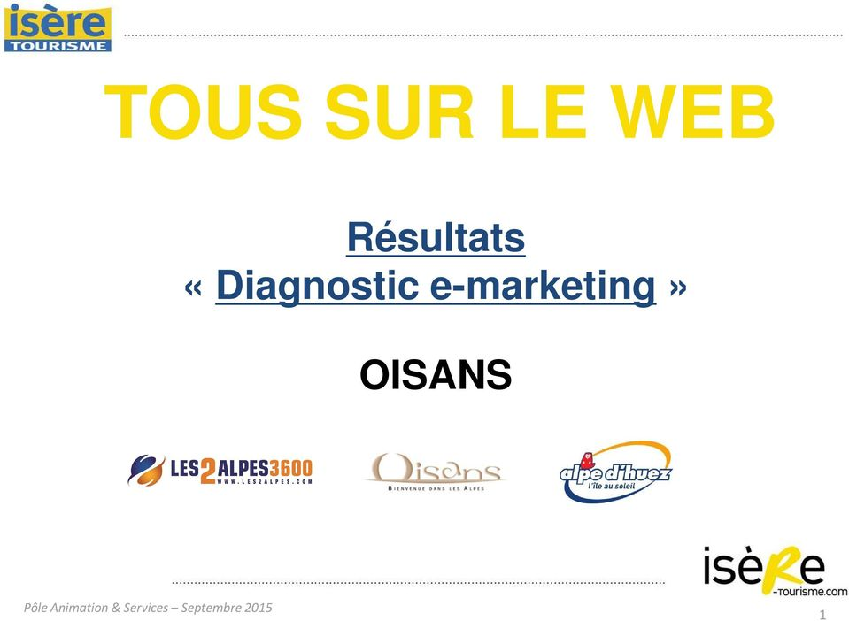 e-marketing» OISANS Pôle