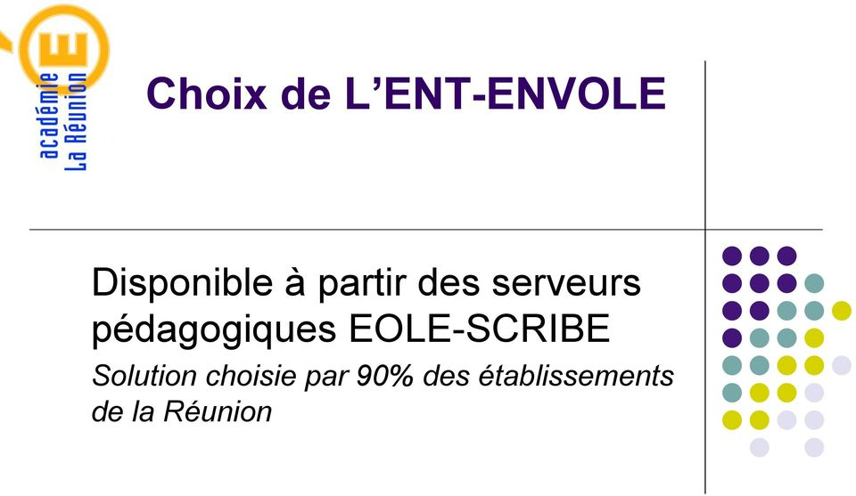 EOLE-SCRIBE Solution choisie par
