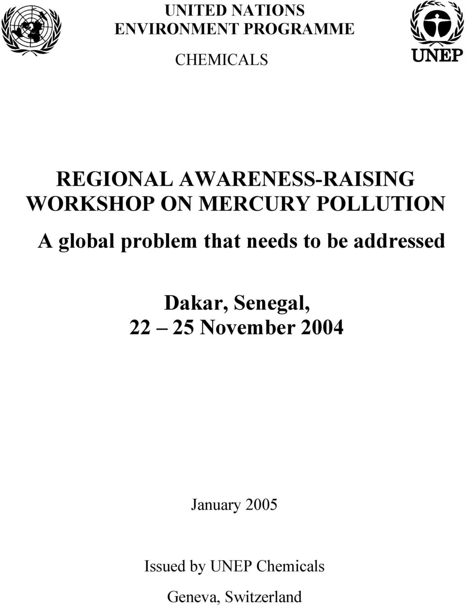 problem that needs to be addressed Dakar, Senegal, 22 25
