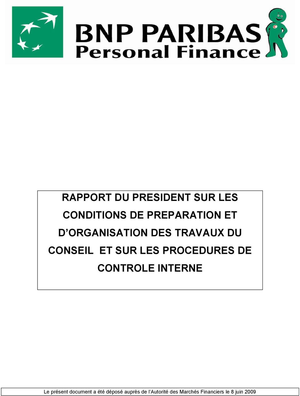 PROCEDURES DE CONTROLE INTERNE Le présent document a été