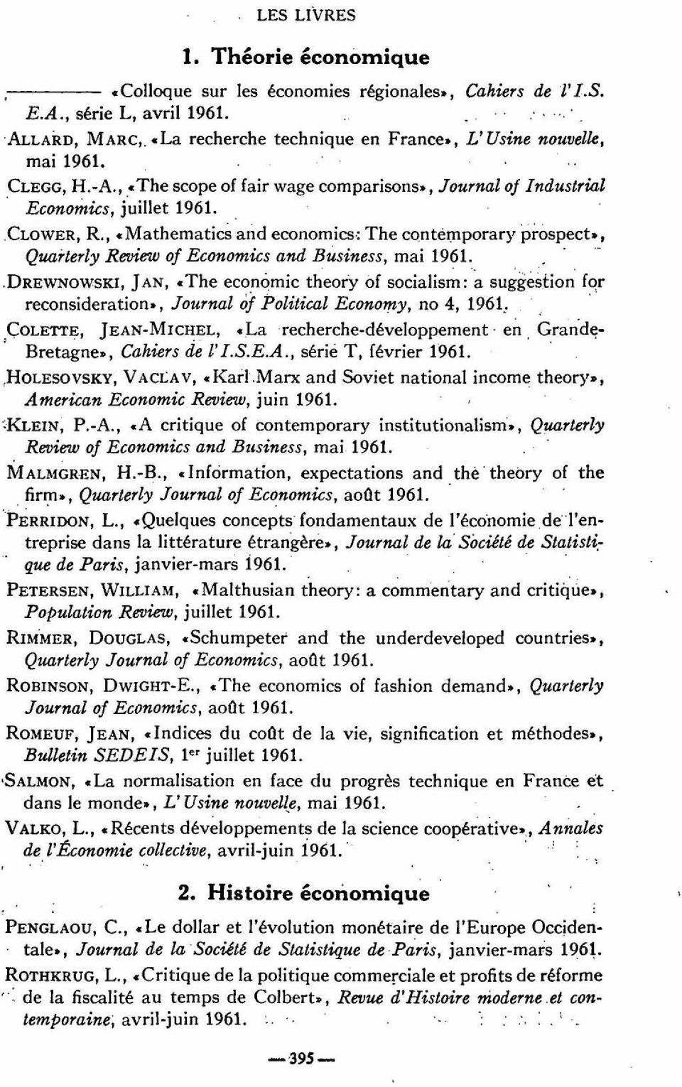 , «Mathematics and economics: The contemporary prospect», Quarterly Review of Economics and Business, mai 1961.