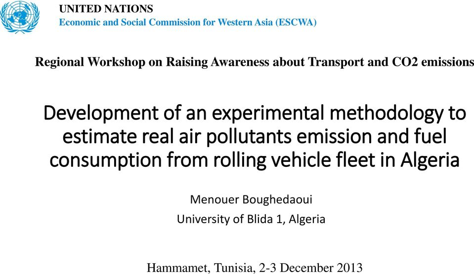 methodology to estimate real air pollutants emission and fuel consumption from rolling