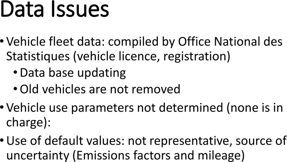 removed Vehicle use parameters not determined (none is in charge): Use of