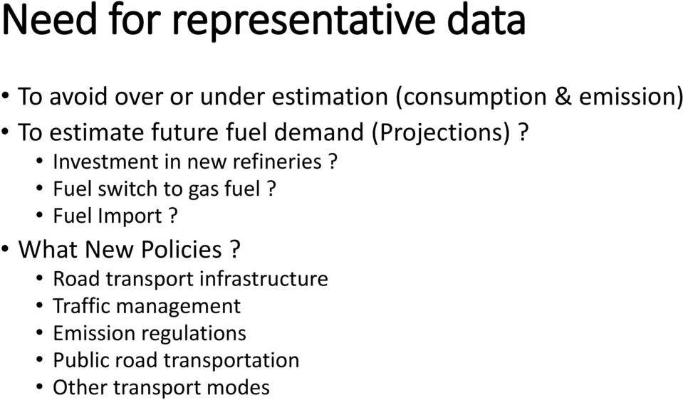 Fuel switch to gas fuel? Fuel Import? What New Policies?