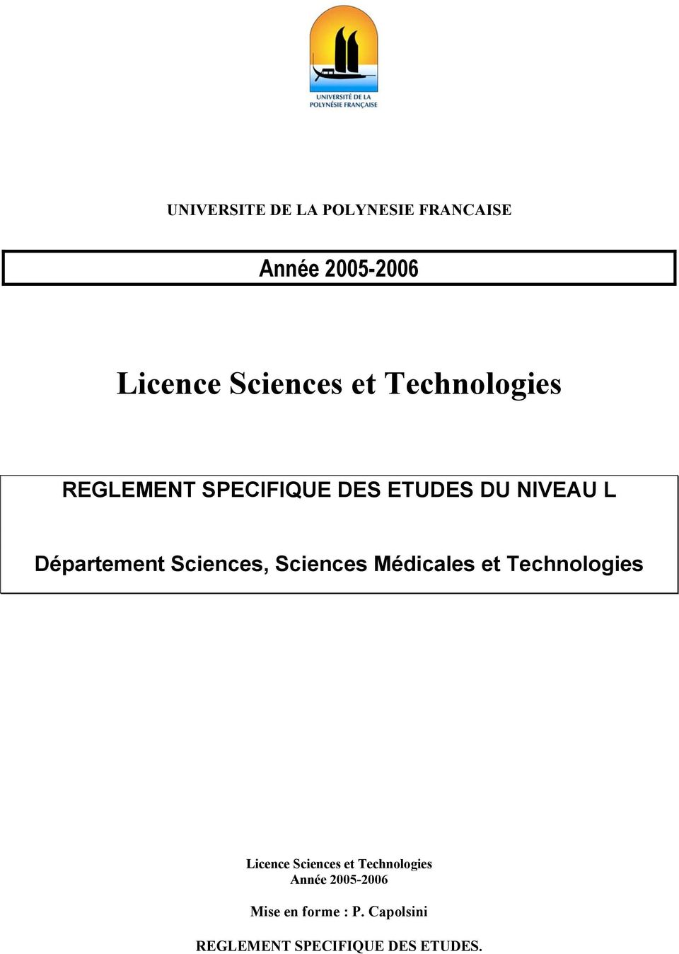 Sciences, Sciences Médicales et Technologies Licence Sciences et
