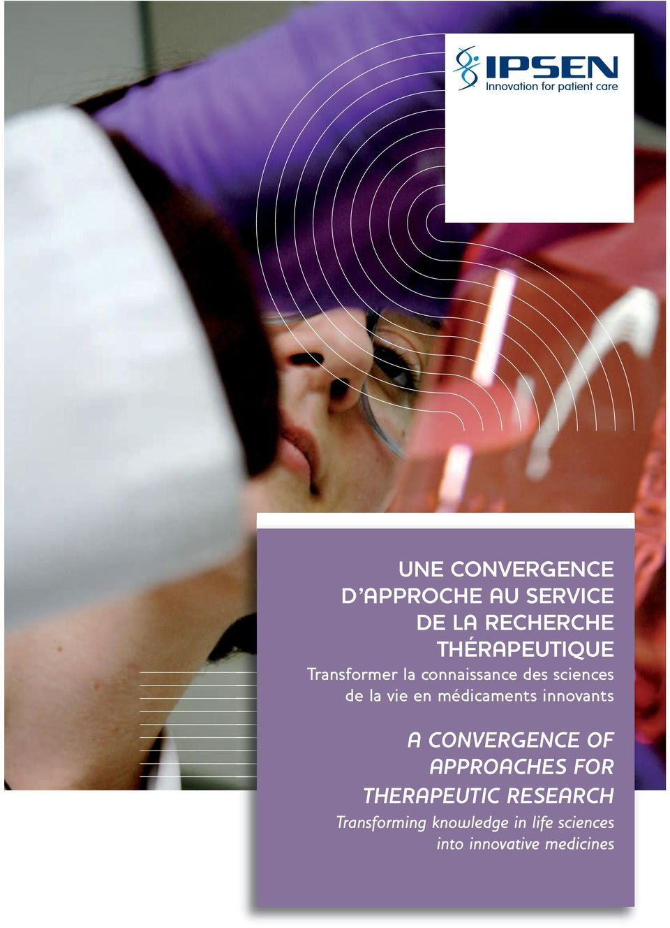 en médicaments innovants A CONVERGENCE OF APPROACHES FOR