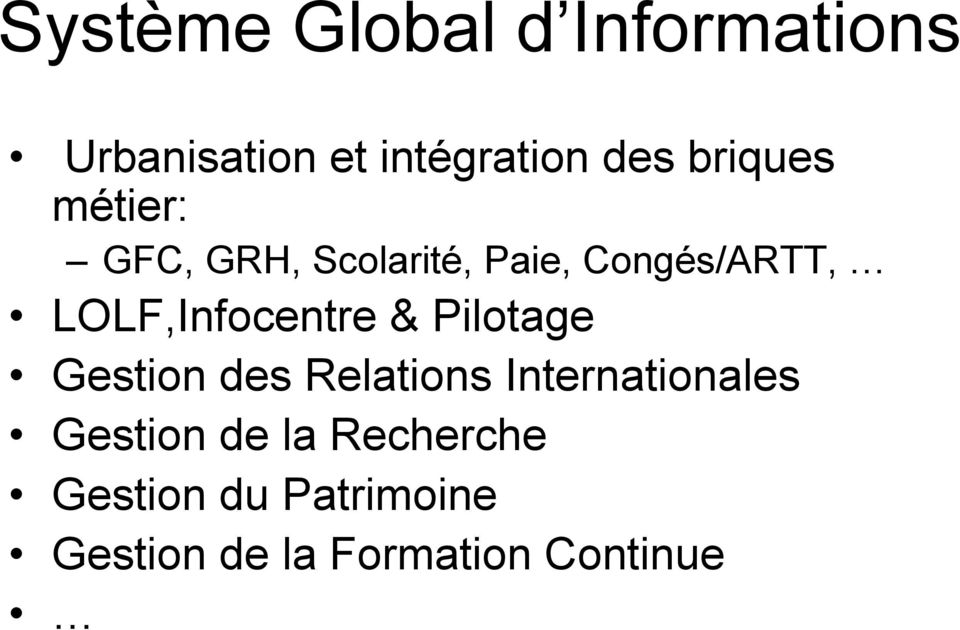 LOLF,Infocentre & Pilotage Gestion des Relations Internationales