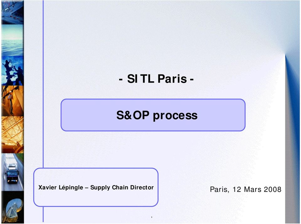 Lépingle Supply Chain