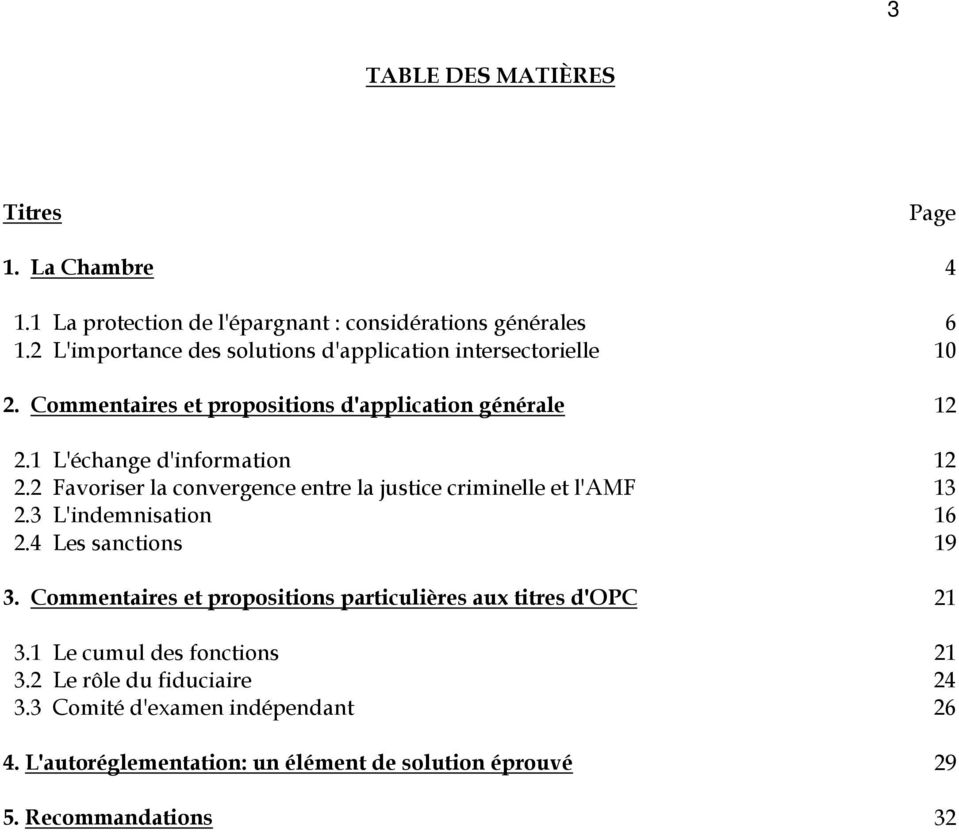 2 Favoriser la convergence entre la justice criminelle et l'amf 13 2.3 L'indemnisation 16 2.4 Les sanctions 19 3.