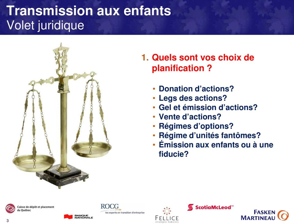 Gel et émission d actions? Vente d actions?