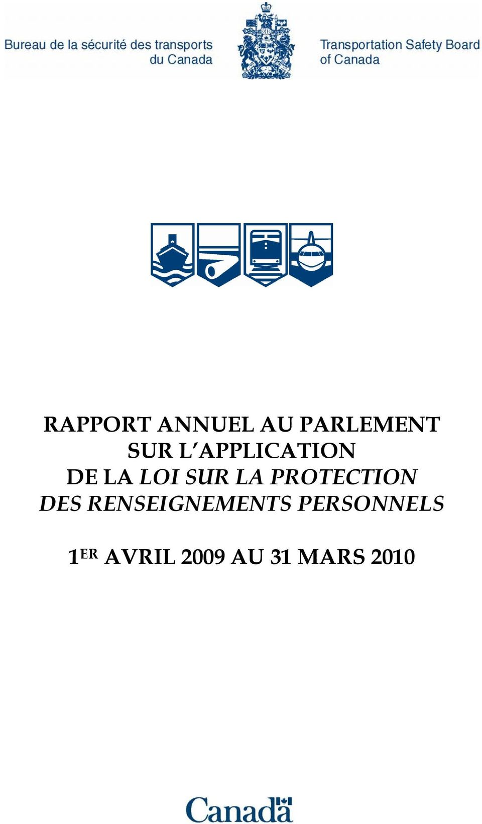 PROTECTION DES RENSEIGNEMENTS
